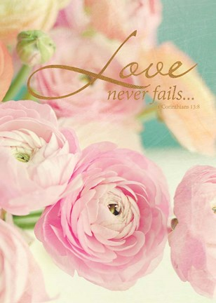 Framed Love Never Fails Print