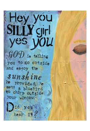 Framed Hey Silly Girl Print
