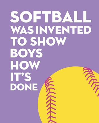 Softball Quote Yellow On Purple 2 Fine Art Print By