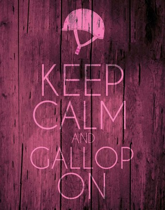 Framed Keep Calm and Gallop On - Pink Print