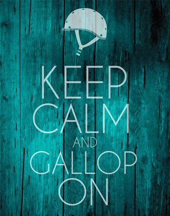 Framed Keep Calm and Gallop On - Teal Print