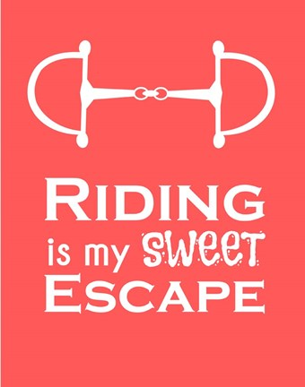 Framed Riding is My Sweet Escape - Orange Print