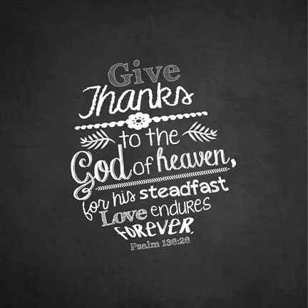Framed Psalm 136:26, Give Thanks (Chalkboard) Print