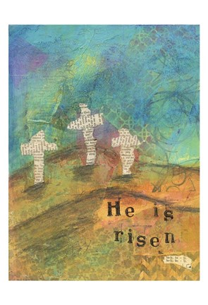 Framed He Is Risen Print