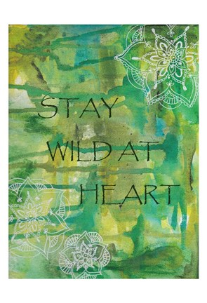Framed Green Stay Wild At Heart Print