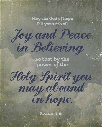Framed Romans 15:13 Abound in Hope (Clouds) Print