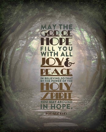 Romans 15 13 Abound In Hope Forest Fine Art Print By