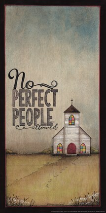 Framed No Perfect People Allowed Print