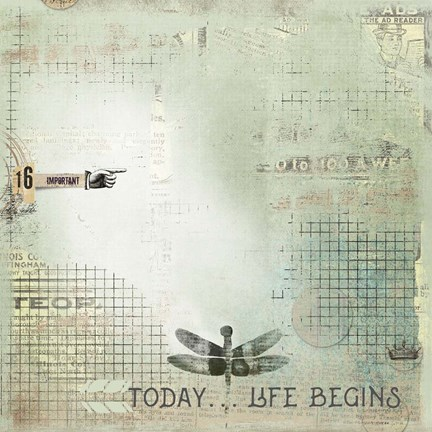 Framed Today Begin Life Print