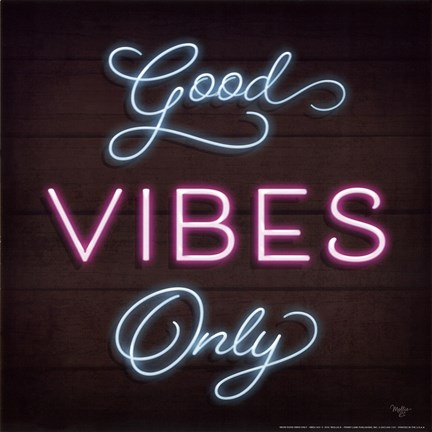 Framed Neon Good Vibes Only Print