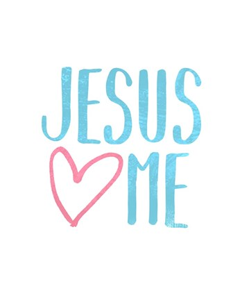 Jesus Loves Me Fine Art Print By Inspire Me At