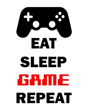 Eat Sleep Game Repeat White Fine Art Print By Color Me