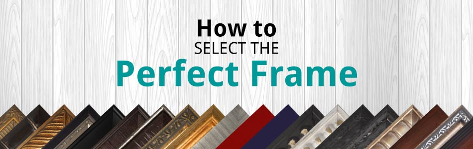 How to Choose a custom frame for your art