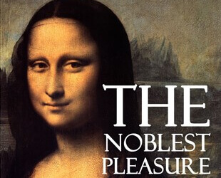 The Noblest Pleasure - Da Vinci Quote