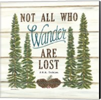 Not All Who Wander are Lost Fine Art Print