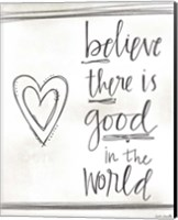 Good in the World Fine Art Print