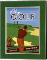 Play Golf Fine Art Print