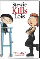 Family Guy Stewie Kills Lois. Finally. Fine Art Print