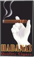 Habanas Quality Cigars Fine Art Print