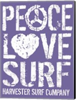 Peace Love Surf Fine Art Print