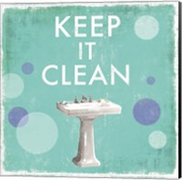 Keep it Clean Fine Art Print