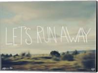 Let's Run Away Fine Art Print