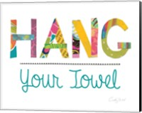 Hang Your Towel Fine Art Print
