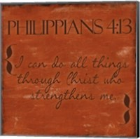 Philippians 4-13 Fine Art Print