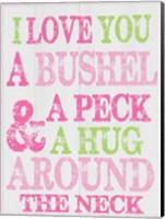 Bushel and A Peck Fine Art Print