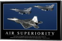 Air Superiority: Inspirational Quote and Motivational Poster Fine Art Print