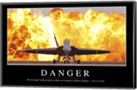 Danger: Inspirational Quote and Motivational Poster Fine Art Print