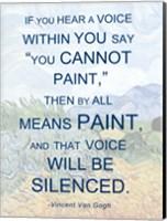 If You Hear a Voice - Van Gogh Quote Fine Art Print