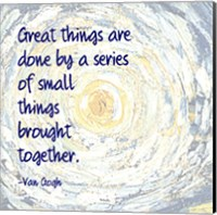 Great Things -Van Gogh Quote 2 Fine Art Print