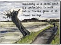 Normality - Van Gogh Quote 1 Fine Art Print