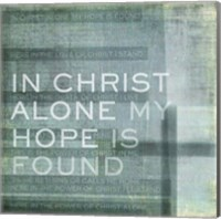 In Christ Alone Fine Art Print