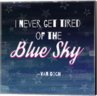I Never Get Tired of the Blue Sky (Night) Fine Art Print