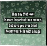 Love vs. Money Fine Art Print
