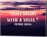 Peace Begins With a Smile - Mother Teresa Quote Fine Art Print