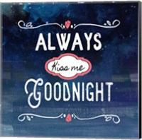 Always Kiss Me Goodnight Blue Ombre Fine Art Print