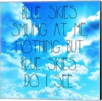 Blue Skies - Ella Fitzgerald Quote Fine Art Print