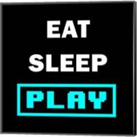 Eat Sleep Play - Black with Blue Text Fine Art Print
