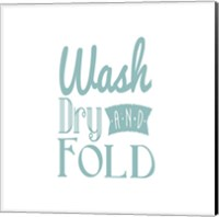 Wash Dry And Fold Blue Text Fine Art Print