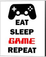 Eat Sleep Game Repeat  - White Fine Art Print