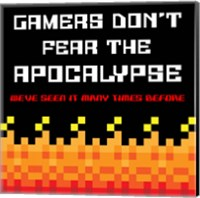 Gamers Don't Fear The Apocalypse  - Red Fine Art Print