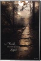 Let Faith be Your Guiding Light Fine Art Print
