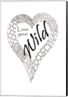 Heart Love Your Wild 1 Fine Art Print
