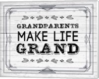 Grandparents Make Life Grand - Painted Wood Background Fine Art Print