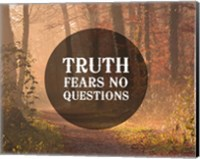 Truth Fears No Questions - Forest Fine Art Print