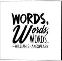 Words Words Words Shakespeare Black Fine Art Print