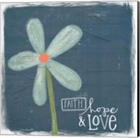 Faith, Hope, Love Fine Art Print
